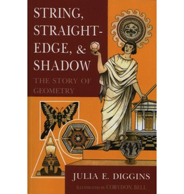 Jamie York Press String, Straightedge, and Shadow The Story of Geometry