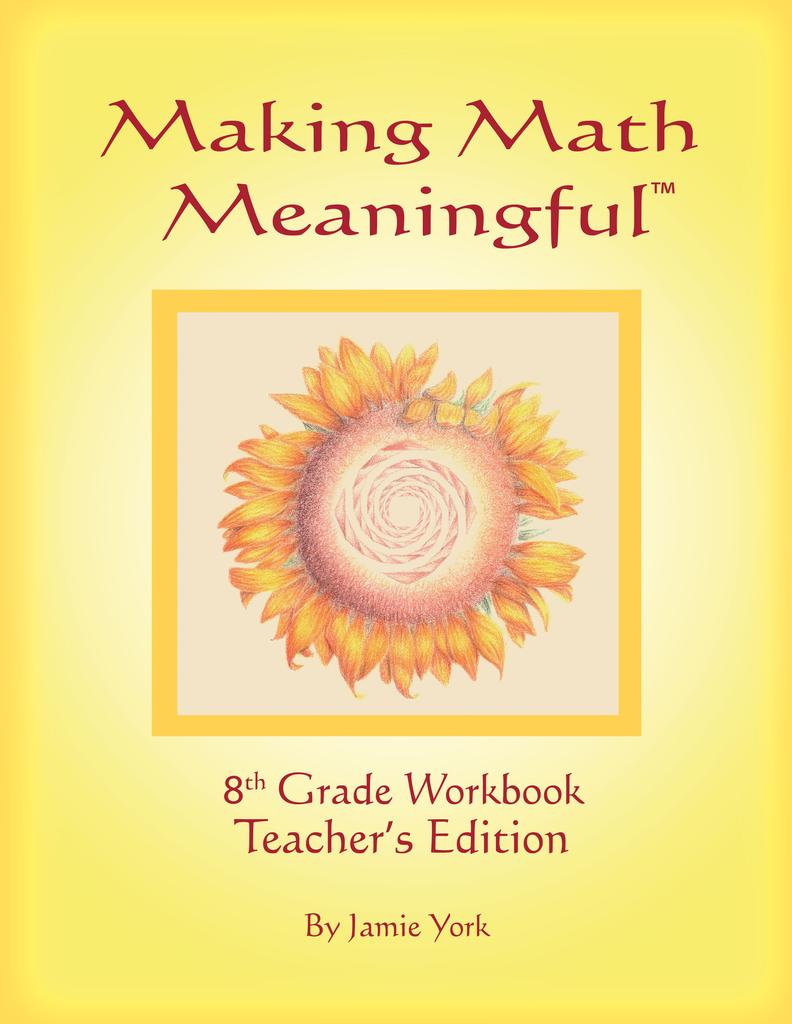 Jamie York Press Making Math Meaningful: An 8th Grade Workbook Teacher's Edition