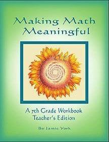 Jamie York Press Making Math Meaningful: A 7th Grade Workbook Teacher's Edition