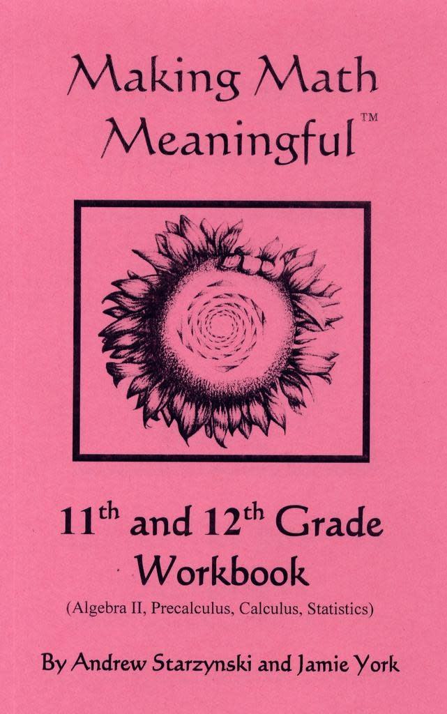 Jamie York Press Making Math Meaningful: An 11-12th Grade Student's Workbook