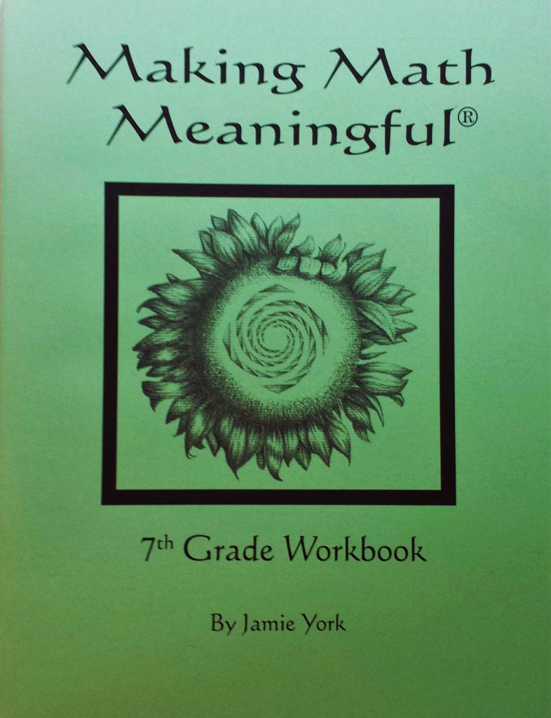 Jamie York Press Making Math Meaningful: A 7th Grade Student's Workbook