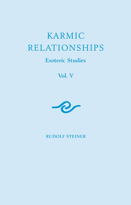 Rudolf Steiner Press Karmic Relationships 5: Esoteric Studies (CW 239)