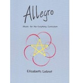 Waldorf Publications Allegro - Music for the Eurythmy Curriculum