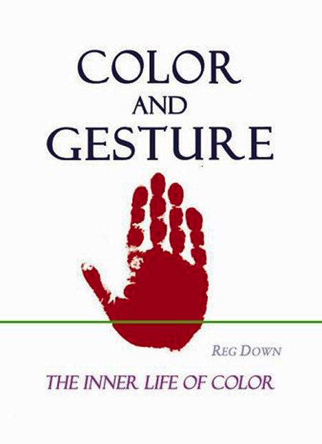 Lightly Press Color and Gesture:  the inner life of color