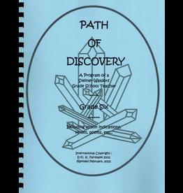 Eric K. Fairman A Path of Discovery – Grade 6:  A Program of a Waldorf Grade School Teacher