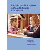 WECAN Press The Child from Birth to Three in Waldorf Education and Child Care