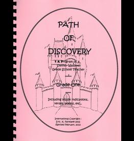 Eric K. Fairman A Path of Discovery – Grade 1:  A Program of a Waldorf Grade School Teacher