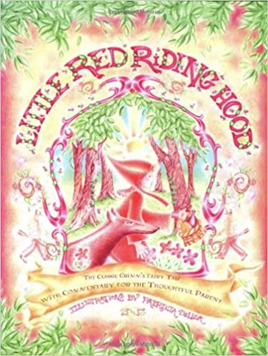 Steiner Books Little Red Riding Hood: The Classic Grimm's Fairy Tale