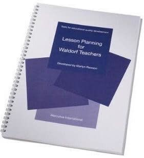 Mercurius Lesson planning for Waldorf Teachers: Tools for Educational Quality Development