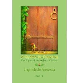 Teach Wonderment A Gnome in Training book 5