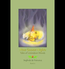 Teach Wonderment Nine Gnome Nights book 4