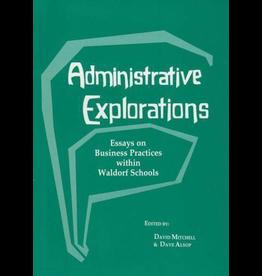 Waldorf Publications Administrative Explorations: Sample Forms
