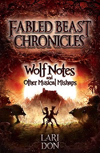 Kelpies Wolf Notes And Other Musical Mishaps: 2nd Edition (book 2)