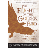 Kelpies The Flight of the Golden BIrd: Scottish Folk Tales for Children