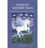 Floris Books Magical Wonder Tales: King Beetle-Tamer And Other Stories