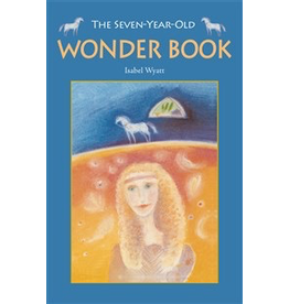 Floris Books The Seven-Year-Old Wonder Book: 2nd Edition