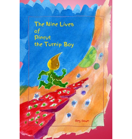Lightly Press The Nine Lives of Pinrut the Turnip Boy