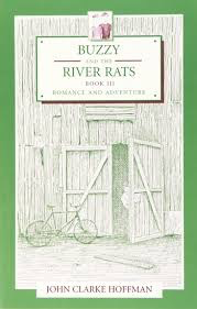 Mercury Press Buzzy and the River Rats (book 3) romance and adventure