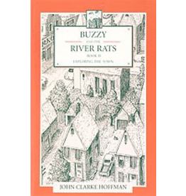 Mercury Press Buzzy and the River Rats (book 2) exploring the town