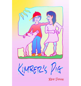 Lightly Press Kimber's Pig