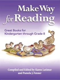 Michaelmas Press Make Way for Reading: Great Books for Kindergarten through Grade 8