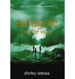 Lindisfarne Books Auragole Of The Way: Book Two Of Aurogole's Journey