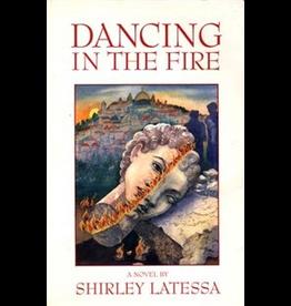 Lindisfarne Books Dancing In The Fire: A Novel