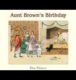 Floris Books Aunt Brown's Birthday: Aunt Brown's Birthday