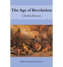 Floris Books The Age Of Revolution: Waldorf Education Resources
