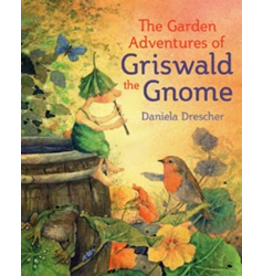 Floris Books The Garden Adventures of Griswald the Gnome
