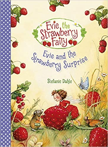 Floris Books Evie and the Strawberry Surprise