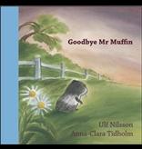 Hawthorne Press Goodbye Mr. Muffin