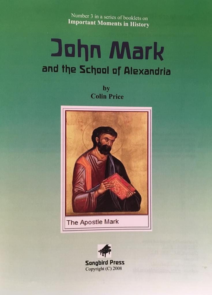 Songbird Press John Mark and the School of Alexandria