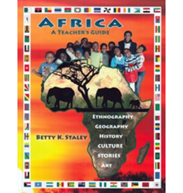 Rudolf Steiner College Press Africa, A Teacher's Guide: Ethnography, Geography, History, Culture, Stories, Art