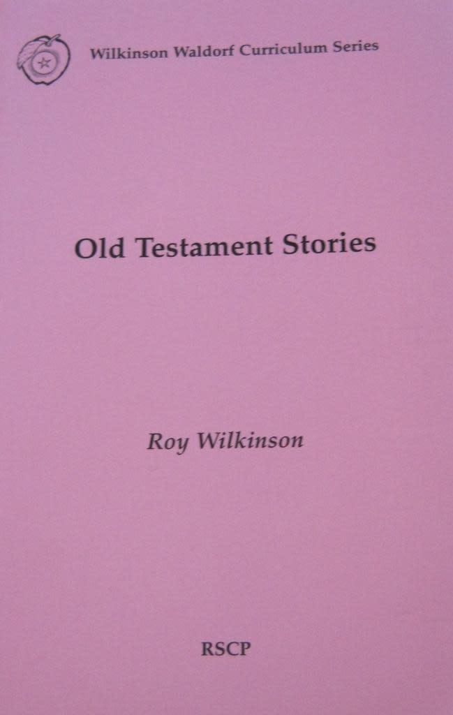 Rudolf Steiner College Press Old Testament Stories