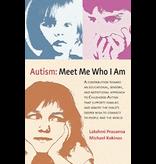 Lindisfarne Press Autism:  Meet Me Who I Am