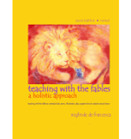 Teach Wonderment Teaching with the Fables, a holistic approach - revised