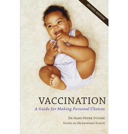 Floris Books Vaccination: A Guide For Making Personal Choices 2nd ed.