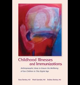 Steiner Books Childhood Illnesses and Immunizations