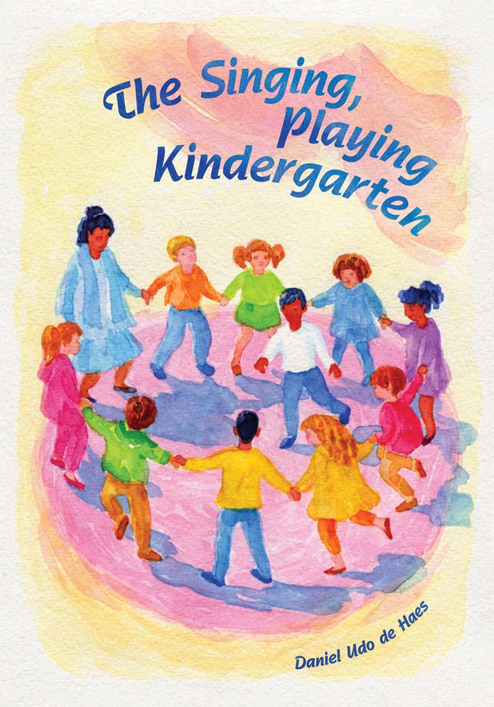 WECAN Press The Singing Playing Kindergarten