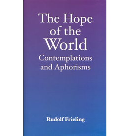 Floris Books The Hope Of The World: Contemplations And Aphorisms