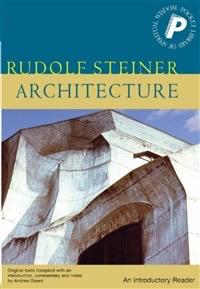 Rudolf Steiner Press Architecture: An Introductory Reader