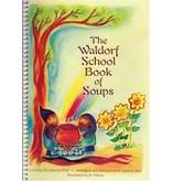 Steiner Books The Waldorf School Book Of Soups