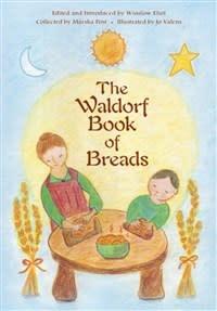 Steiner Books The Waldorf Book Of Breads