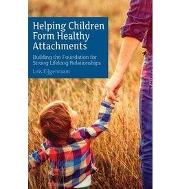 Floris Books Helping Children Form Healthy Attachments