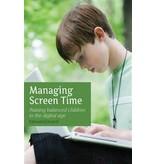 Floris Books Managing Screen Time Raising Balanced Children in the Digital Age