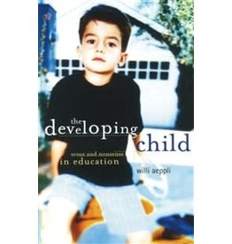 Steiner Books The Developing Child: Sense And Nonsense In Education