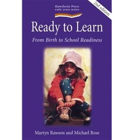 Hawthorne Press Ready To Learn: From Birth To School Readiness
