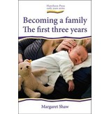 Hawthorne Press Becoming A Family: The First Three Years