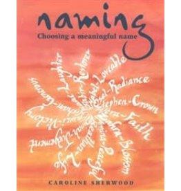 Hawthorne Press Naming: Choosing A Meaningful Name